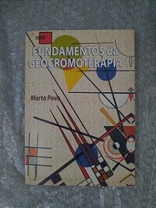 Fundamentos da Geocromoterapia - Marta Povo