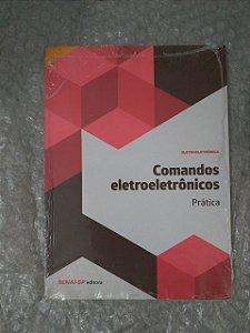 Comando Eletroeletrônicos: Prática - Senai-SP