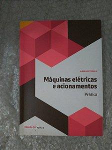 Máquinas Elétricas e Acionamentos : Teoria - Senai-SP