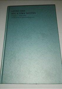 Livro das mil e uma noites - Volume 1 - Ramo Sírio - Mamede Mustafa Jarouche