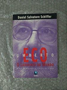 O Labirinto do Mundo - Umberto Eco