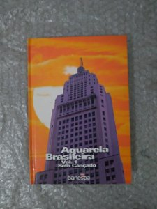 Aquarela Brasileira Vol. 1 - Beth Cançado