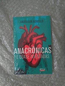 Anacrônicas e Quase Inventadas - Anderson Novello