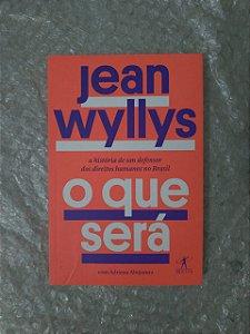 O que Será - Jean Wyllys