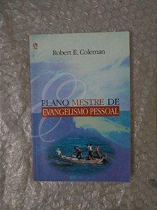 Plano Mestre de Evangelismo Pessoal - Robert E. Coleman
