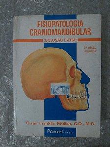 Fisiopatologia Craniomandibular - Omar Franklin Molina