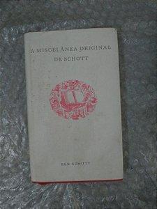 A Miscelânea Original de Schott - Ben Schott