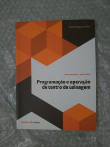 Programação e Operação de Centro de Usinagem - Senai-SP