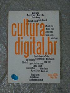 Cultura Digital.br - Rodrigo Savazoni e Sergio Cohn