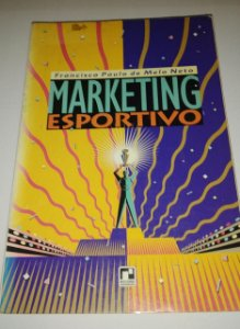 Marketing esportivo - Francisco Paulo de Melo Neto