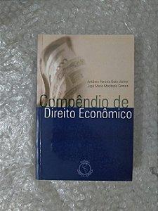 Compêndio de Direito Econômico - Antônio Pereira Gaio Júnior e José Maria Machado Gomes