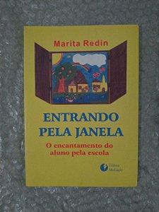 Entrando Pela Janela - Marita Redin
