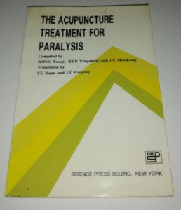 The acupuncture treatment for paralysis - Kong Yaoqi (em inglês)