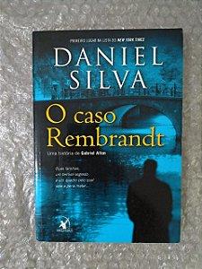 O Caso Rembrandt - Daniel Silva