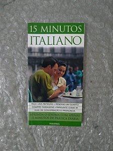 15 Minutos Italiano - Aprenda o idioma com Apenas 15 Minutos de Prática Diária (Pocket)