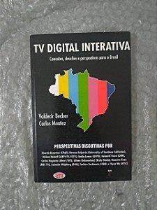 Tv Digital Interativa - Valdecir Becker e Carlos Montez