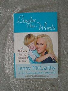 Louder chan Words - Jenny McCarthyr