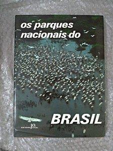 Os Parques Nacionais do Brasil - Maria Tereza Jorge Pádua