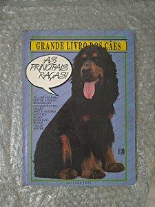 Grande Livro dos Cães - As Principais Raças!