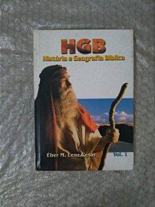 HGB: História e Geografia Bíblica - Éber M. Lenz César