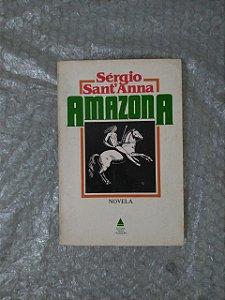 Amazona - Sérgio Sant'Anna