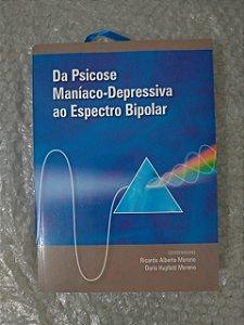 Da Psicose Maníaco-Depressiva ao Espectro Bipolar