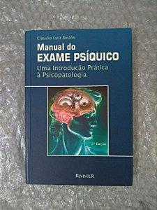 Manual do Exame Psíquico - Claudio Lyra Bastos