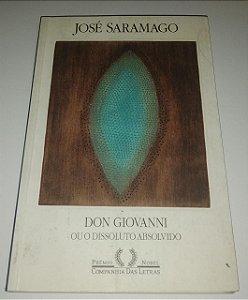 Don Giovanni ou o dissoluto absolvido - José Saramago