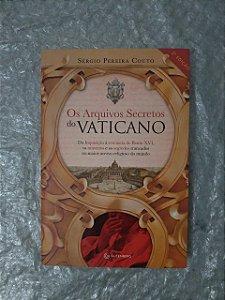 Os Arquivos Secretos do Vaticano - Sérgio Pereira Couto