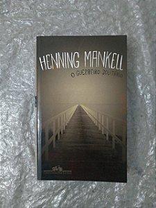 o Guerreiro Solitário - Henning Mankell
