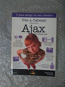 Use a Cabeça! - Ajax Profissional - Rebecca M. Riordan