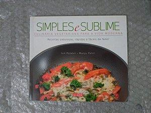 Simples e Sublime - Isik Polater e Manju Patel