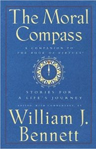 The Moral Compass - William J. Bennett (Em inglês)