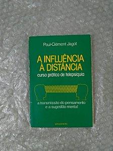A Influência à Distância - Paul-Clément Jagot