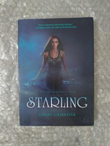 Starling - Lesley Livingston