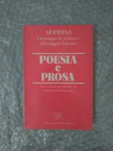 Poesia e Prosa: Para Uso dos professores de Português e Literatura