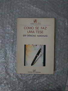 Como Se faz Uma Tese em Ciências Humanas - Umberto Eco