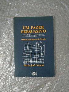 Um Fazer Persuasivo - Maria José Coracini
