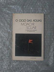 O Ciclo das Águas - Moacyr Scliar