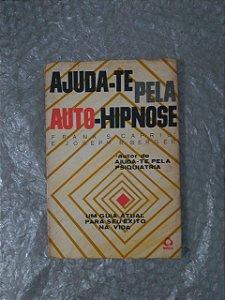 Ajuda-te pela Auto-Hipinose - Frank S. Caprio e Joseph R. Berger