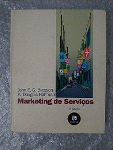 Marketing de Serviços - John E. G. Bateson e K. Douglas Hoffman