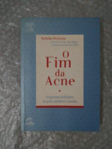 O Fim da Acne - Nicholas Perricone
