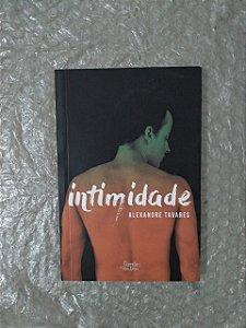 Intimidade - Alexandre Tavares
