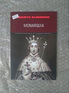 Monarquia - Dante Alighieri (Coleção Grandes obras do Pensamento Universal)