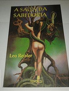 A saga da sabedoria - Leo Reisler