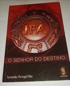 Ifá - O Senhor do destino - Fernandez Portugal Filho (marcas)
