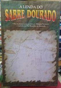A lenda do Sabre Dourado - Rubens Saraceni