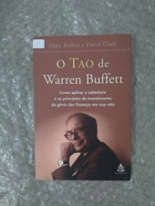 O Tao de Warren Buffett - Mary Buffette David Clark (oxidações)