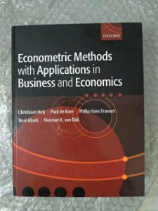 Econometric Methods With Applications in Business And Economics - Christiaan Heij, Paul de Boer, entre outros