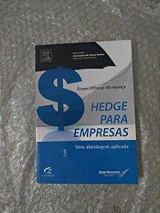 Hedge Para Empresas - Álvaro Afonso Mendonça